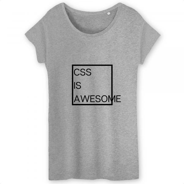 CSS is awesome T-shirt femme